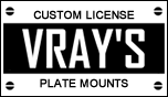 VRays Custom Plate Mounts